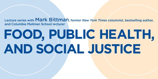 Food, Public Health, and Social Justice