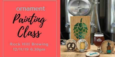 Painting Class - Beer Ornaments tickets