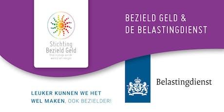 BEZIELD GELD THEMADAG DE BELASTINGDIENST tickets