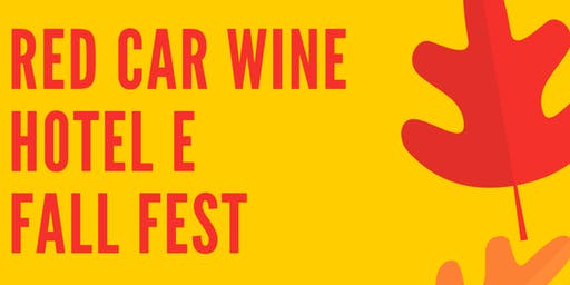 Fall Fest with Red Car Wine and Hotel E