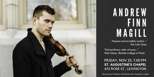 Andrew Finn Magill: In Concert at St. Augustine's Chapel