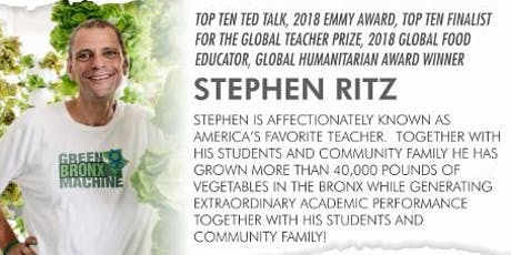 THE POWER OF PLANTS with STEPHEN RITZ ,FOUNDER of the GREEN BRONX MACHINE tickets