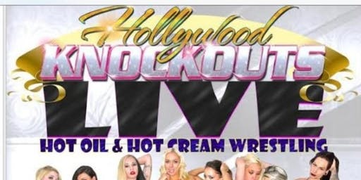 Hollywood Knockouts Oil Wrestling Revue