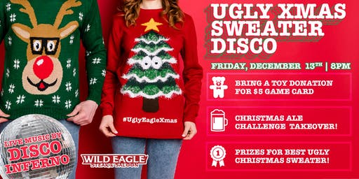 Ugly Xmas Sweater Disco at Wild Eagle Steak & Saloon