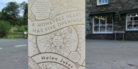 Helen Jukes - A Honeybee Heart Has Five Openings tickets