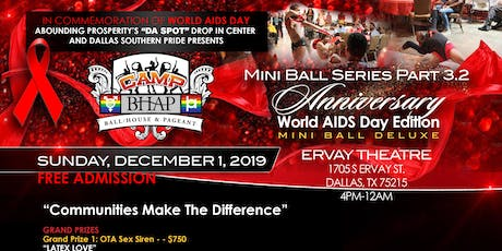 "CAMP BHAP Mini Ball Deluxe Pt3.2 ""Anniversary World AIDS Day Edition"" tickets"