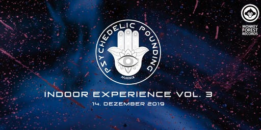 Psychedelic Pounding Indoor Experience Vol. 3
