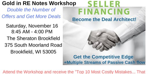 Gold in RE Notes Workshop: Become the Deal Architect!