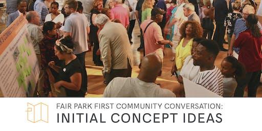 Fair Park First Community Conversation: Initial Concept Ideas