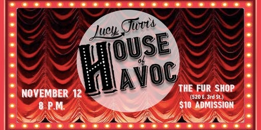Lucy Furr's House of Havoc!