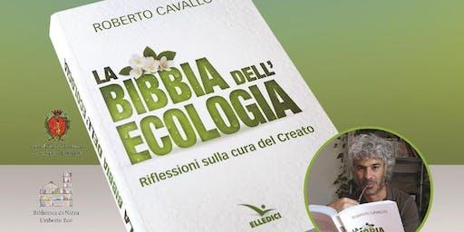 """Presentazione Libro """"La Bibbia dell'ecologia"""" - Nizza Monferrato"""