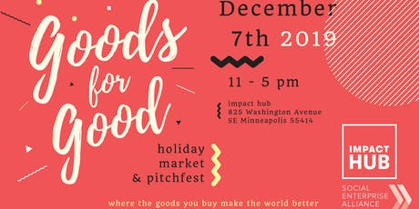 Goods for Good Holiday Market & Pitchfest tickets