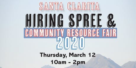 Santa Clarita Hiring Spree & Community Resource Fair 2020 tickets