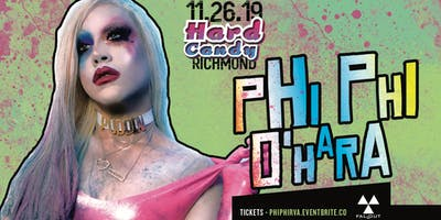 Hard Candy Richmond with Phi Phi O'Hara
