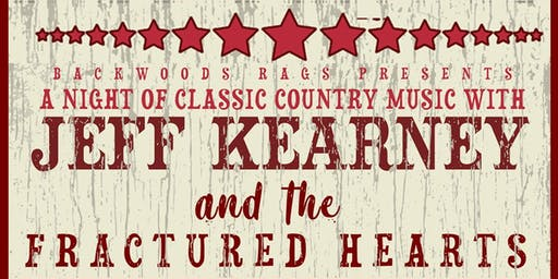 A Night of Classic Country w Jeff Kearney & The Fractured Hearts