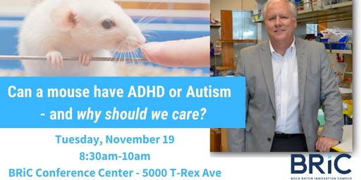 Can a mouse have ADHD or Autism - and why we should care?