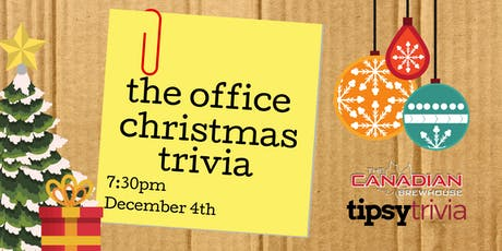 The Office Christmas Trivia - Dec 4, 7:30pm - CBH Saskatoon  tickets