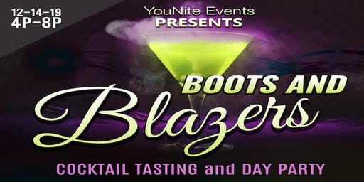 Boots and Blazers Cocktail Tasting and Day Party