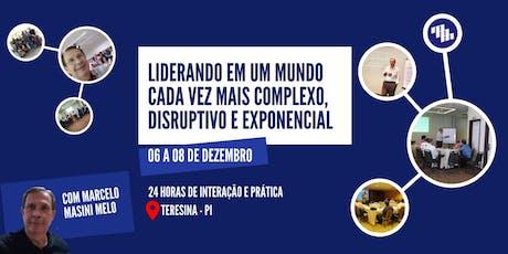 LIDERANDO EM UM MUNDO COMPLEXO, DISRUPTIVO E EXPONENCIAL tickets