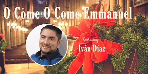 2019 Advent Mission | O Come O Come Emmanuel