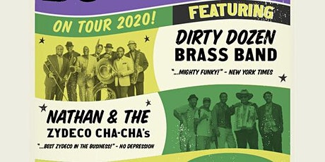 The Dirty Dozen Brass Band & Nathan and the Zydeco Cha Chas tickets