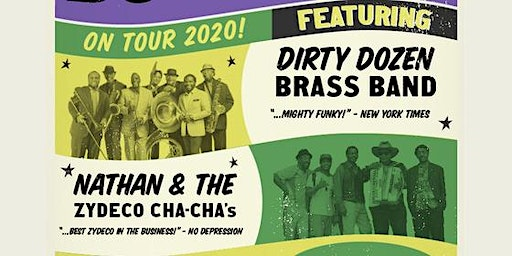 The Dirty Dozen Brass Band & Nathan and the Zydeco Cha Chas