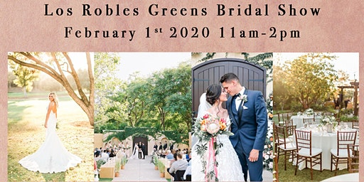 Fourth Annual Los Robles Greens Bridal Show