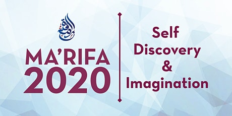 Ma'rifa 2020: Self-Discovery and Imagination tickets