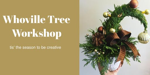 Whoville Tree Workshop