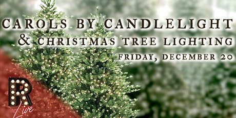 Carols by Candlelight & Christmas Tree Lighting tickets