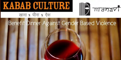 'Benefit Dinner for Manavi at Kabab Culture'- 4 Courses Paired with Spanish Wines & Live Music