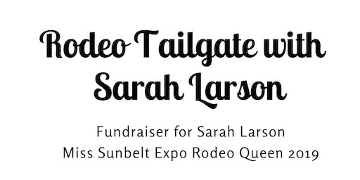 Rodeo Tailgate with Sarah Larson