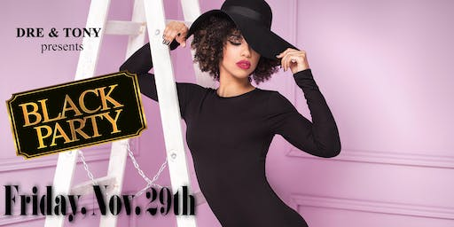 Black Friday Affair (An EPIC Black Party)