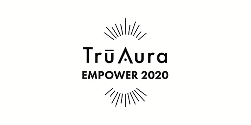 EMPOWER - TrūAura's 2020 International Success Summit