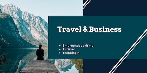 Travel & Business: Empreendedorismo, Turismo e Tecnologia