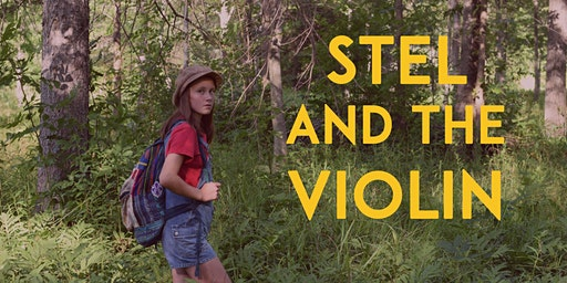 Stel and the Violin Film Screening Tour: Ottawa