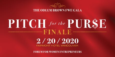 Odlum Brown FWE Gala - Pitch for the Purse Finale tickets