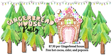Gingerbread House Party 2019 tickets