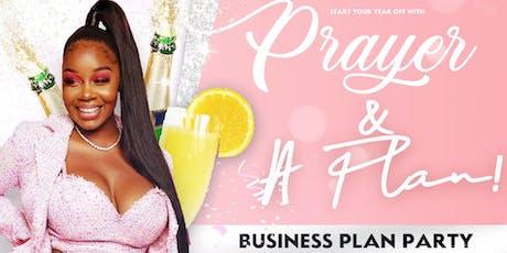 Prayer & A Plan (Business Plan Party) tickets