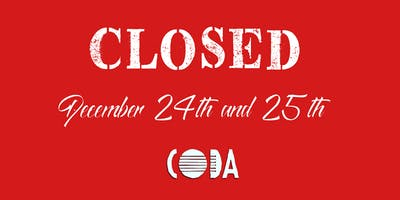 Closed December 24th and 25th