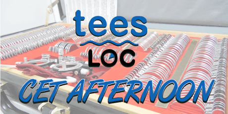 Tees LOC CET Afternoon tickets