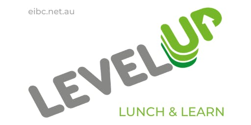 Level Up Lunch & Learn - Balancing Startup and Family Life