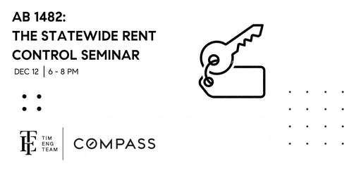 AB 1482: Statewide Rent Control  Law Seminar - Dec 12th