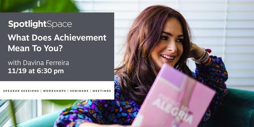 What Does Achievement Mean to You?
