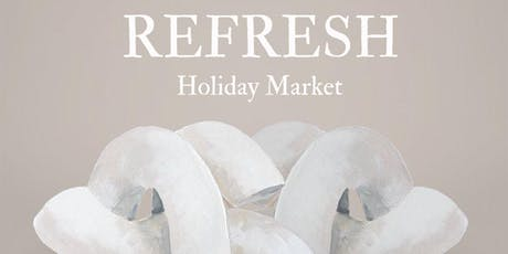 Refresh Holiday Market tickets