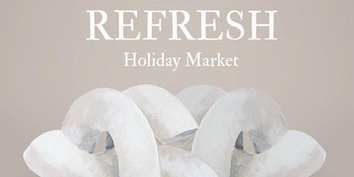 Refresh Holiday Market