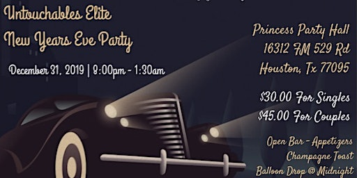 The Untouchables Elite Annual New Years Eve Party