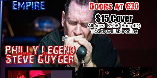 Blues at the Empire with Philly Harp Legend Steve Guyger