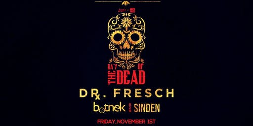Dr. Fresch: Day Of The Dead
