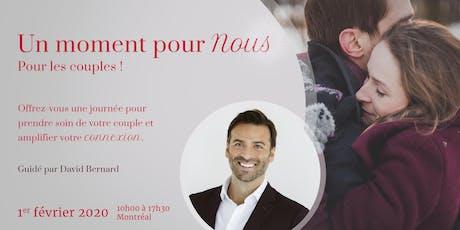 Un moment pour NOUS - pour les COUPLES !! tickets